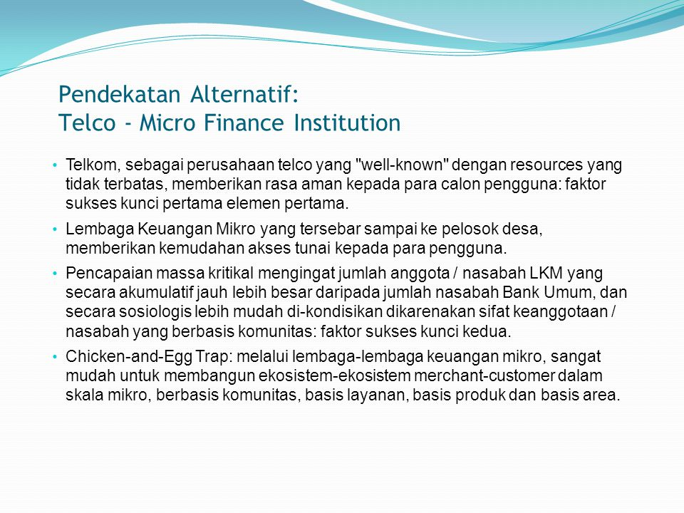 Pendekatan Alternatif: Telco - Micro Finance Institution