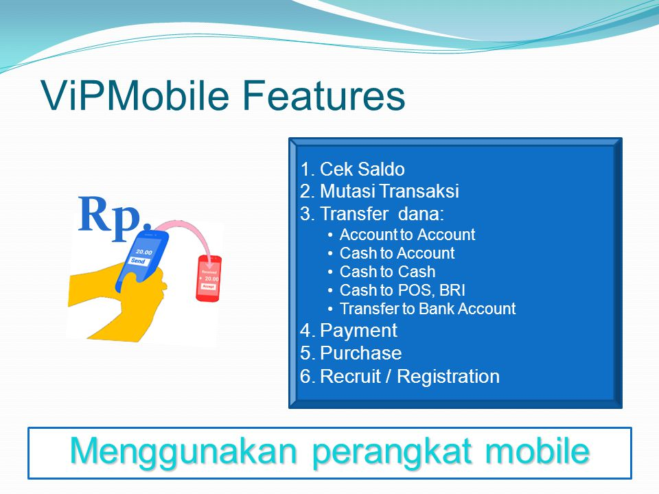 Menggunakan perangkat mobile