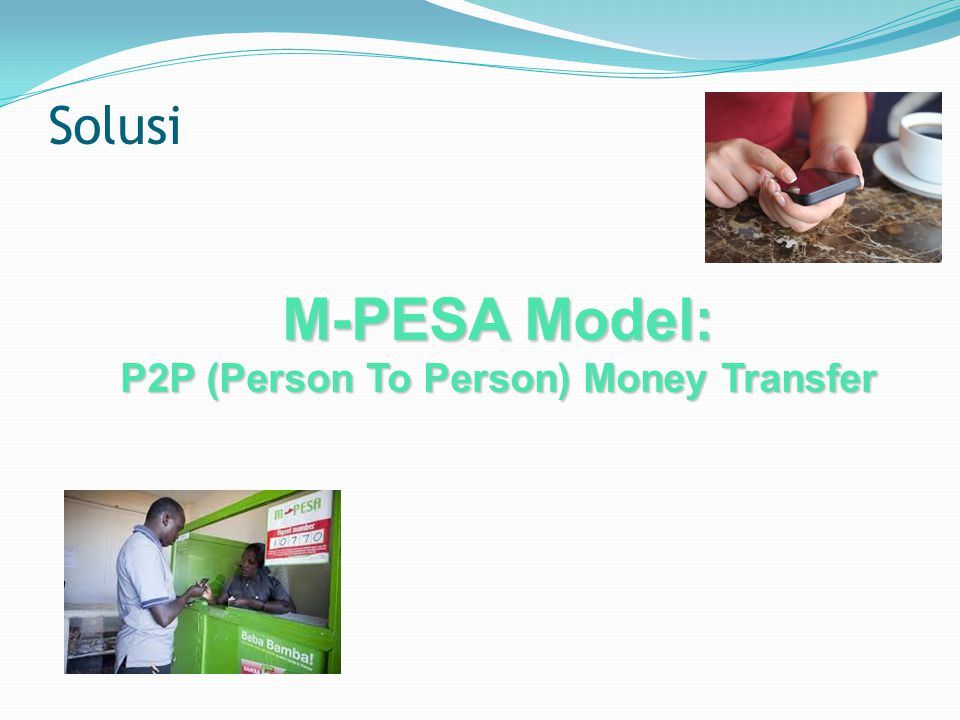 P2P (Person To Person) Money Transfer