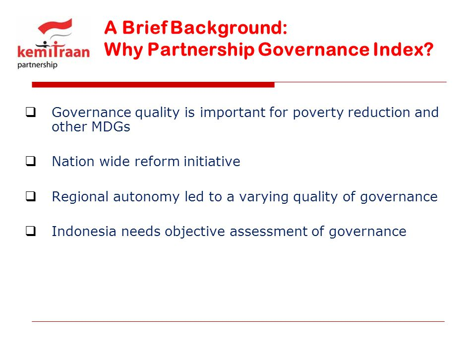 A Brief Background: Why Partnership Governance Index