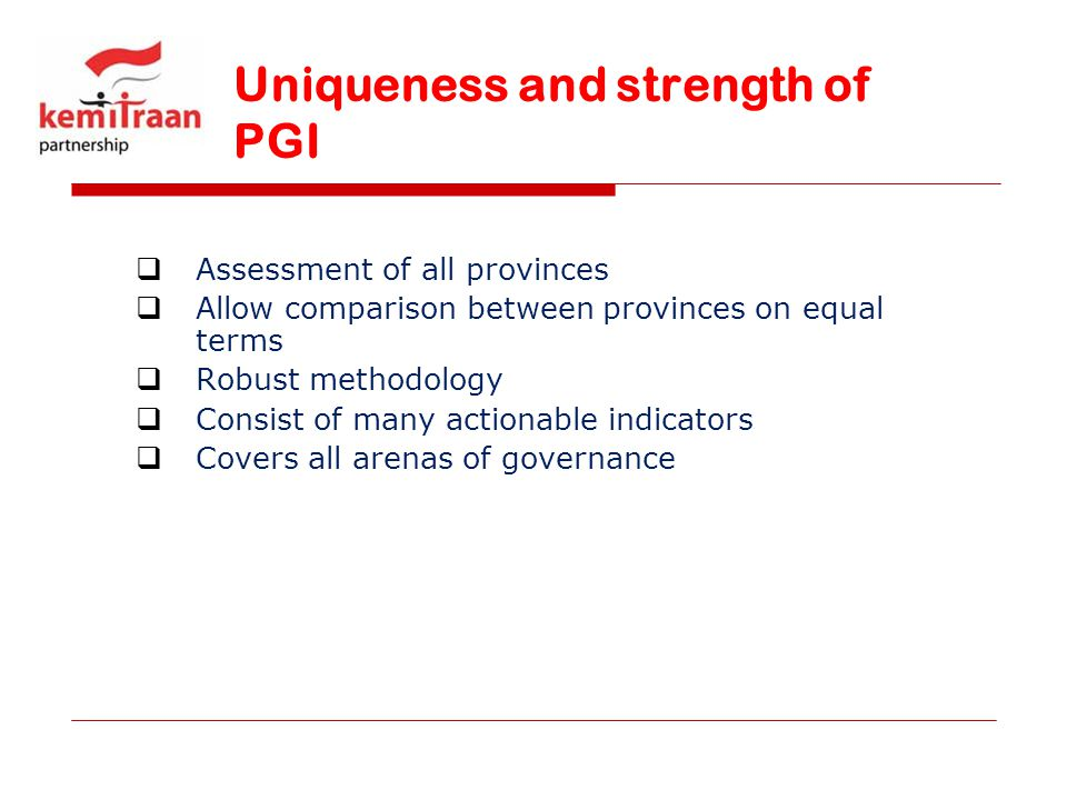 Uniqueness and strength of PGI