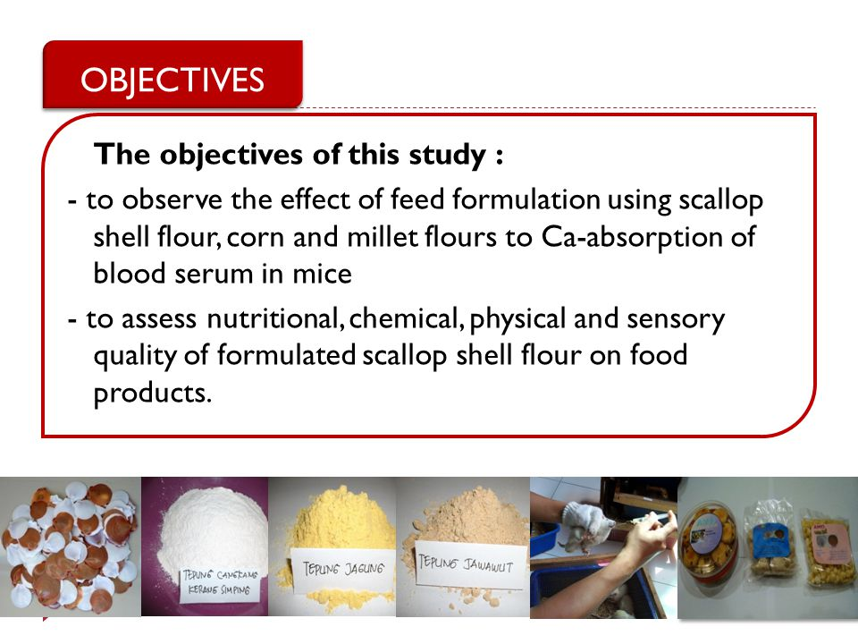 OBJECTIVES The objectives of this study :