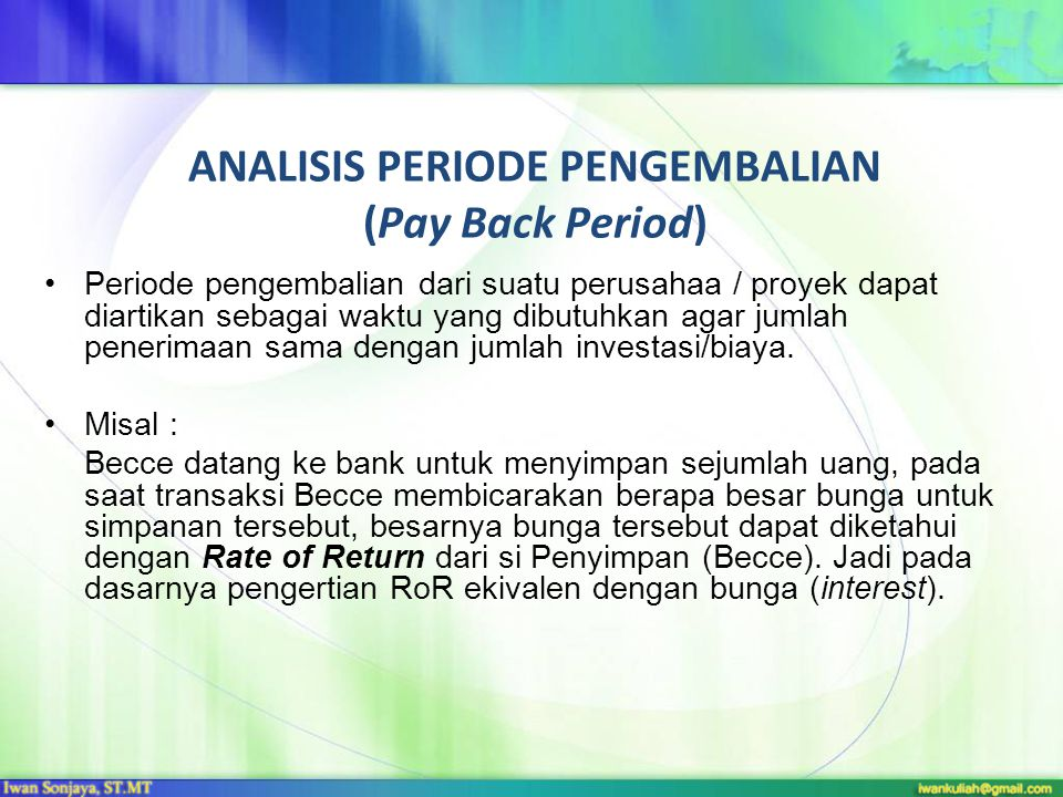 ANALISIS PERIODE PENGEMBALIAN (Pay Back Period)