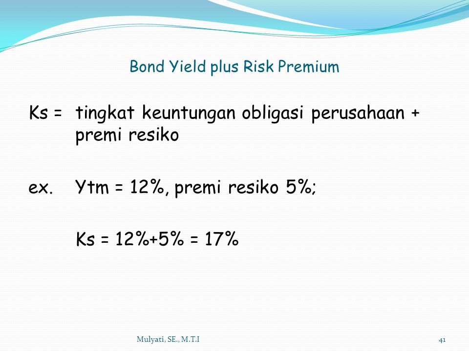 Bond Yield plus Risk Premium