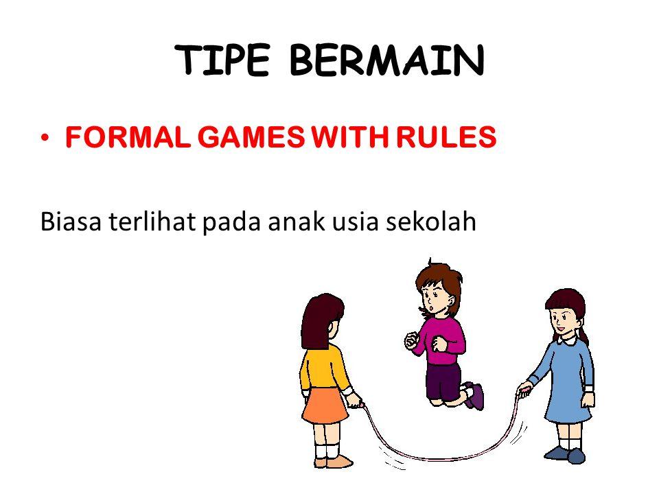 TIPE BERMAIN FORMAL GAMES WITH RULES
