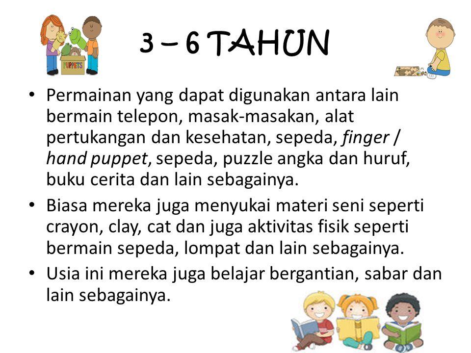 3 – 6 TAHUN