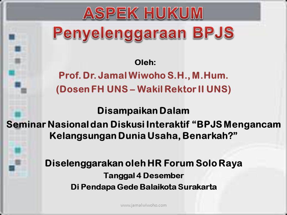 ASPEK HUKUM Penyelenggaraan BPJS
