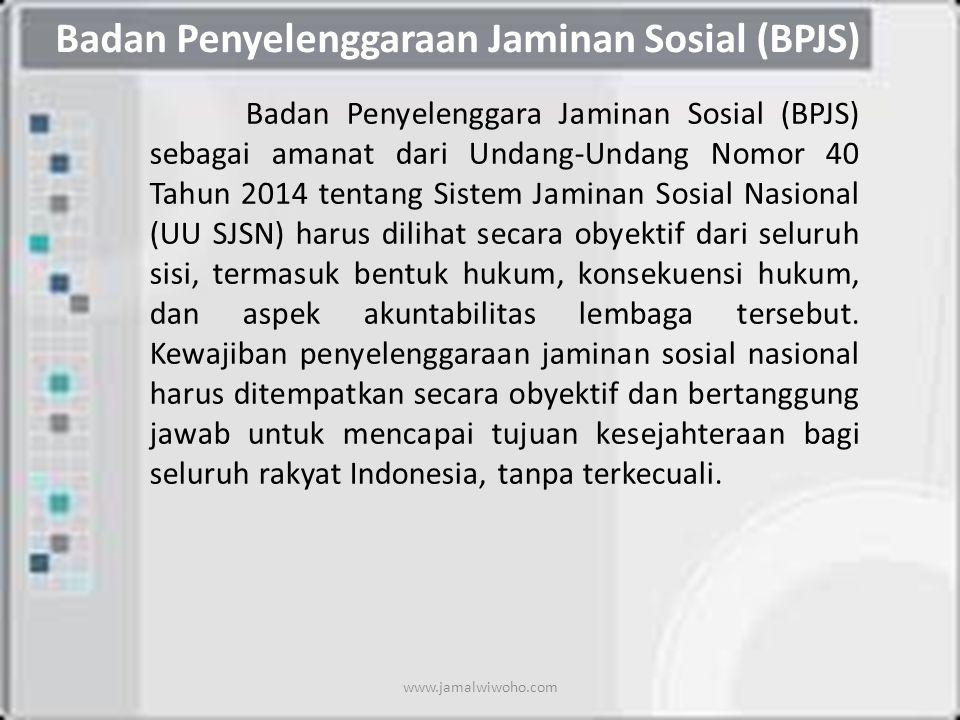 Badan Penyelenggaraan Jaminan Sosial (BPJS)