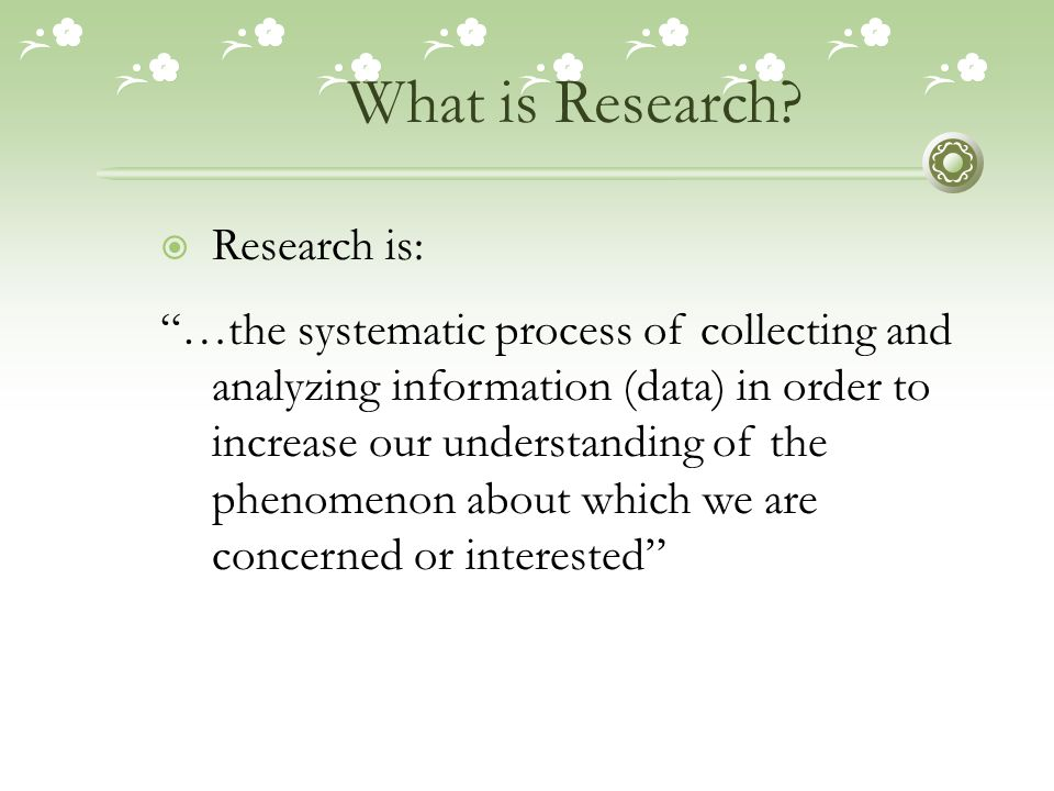 What is Research Research is: