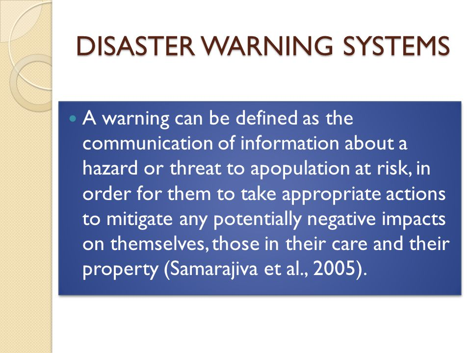DISASTER WARNING SYSTEMS