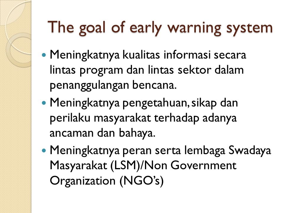 The goal of early warning system