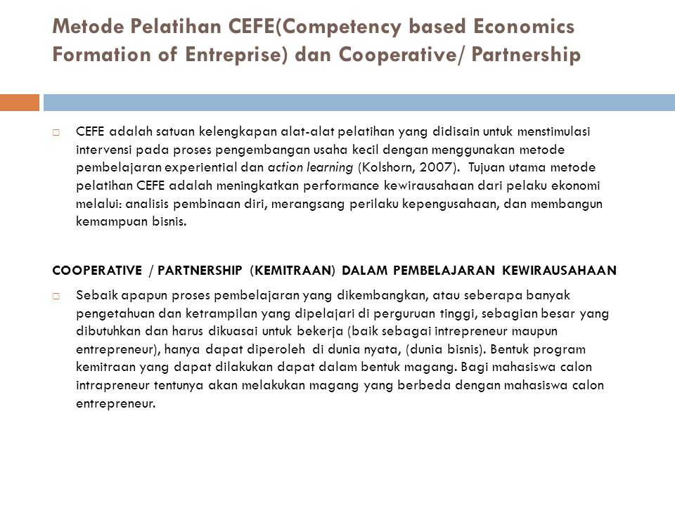 Metode Pelatihan CEFE(Competency based Economics Formation of Entreprise) dan Cooperative/ Partnership