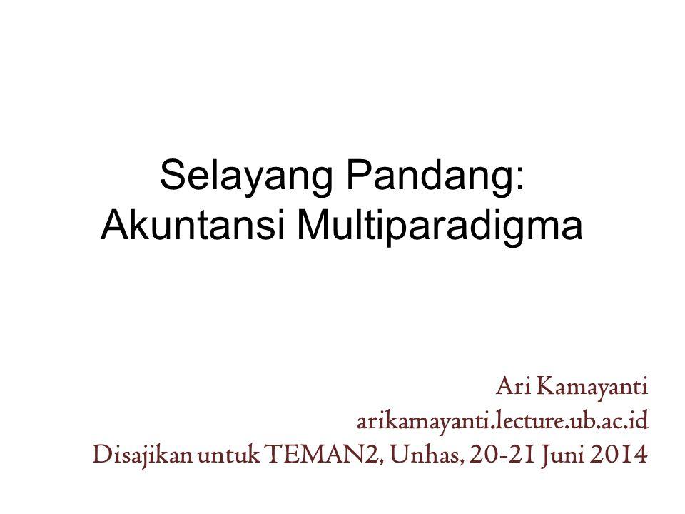 Selayang Pandang: Akuntansi Multiparadigma