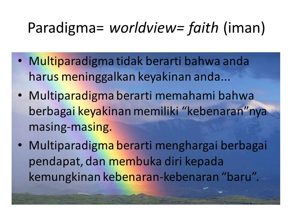 Paradigma= worldview= faith (iman)