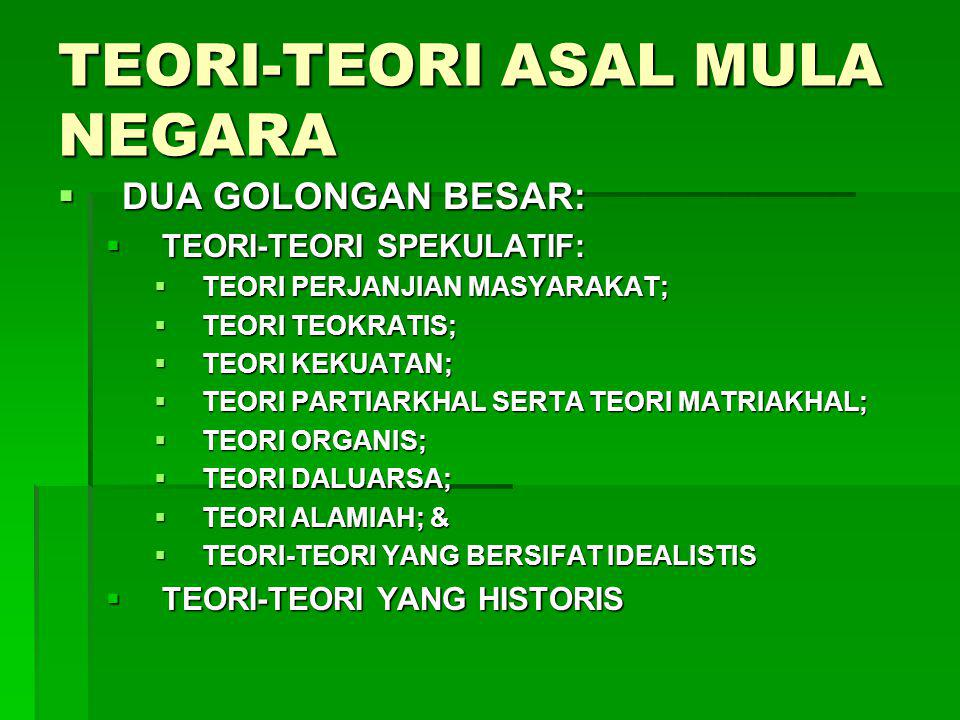 TEORI-TEORI ASAL MULA NEGARA