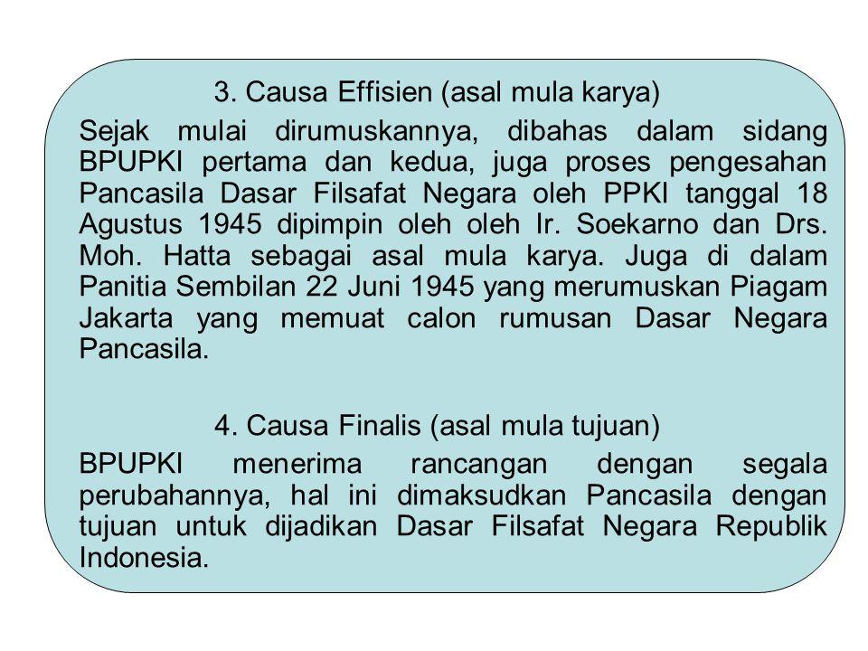 3. Causa Effisien (asal mula karya)