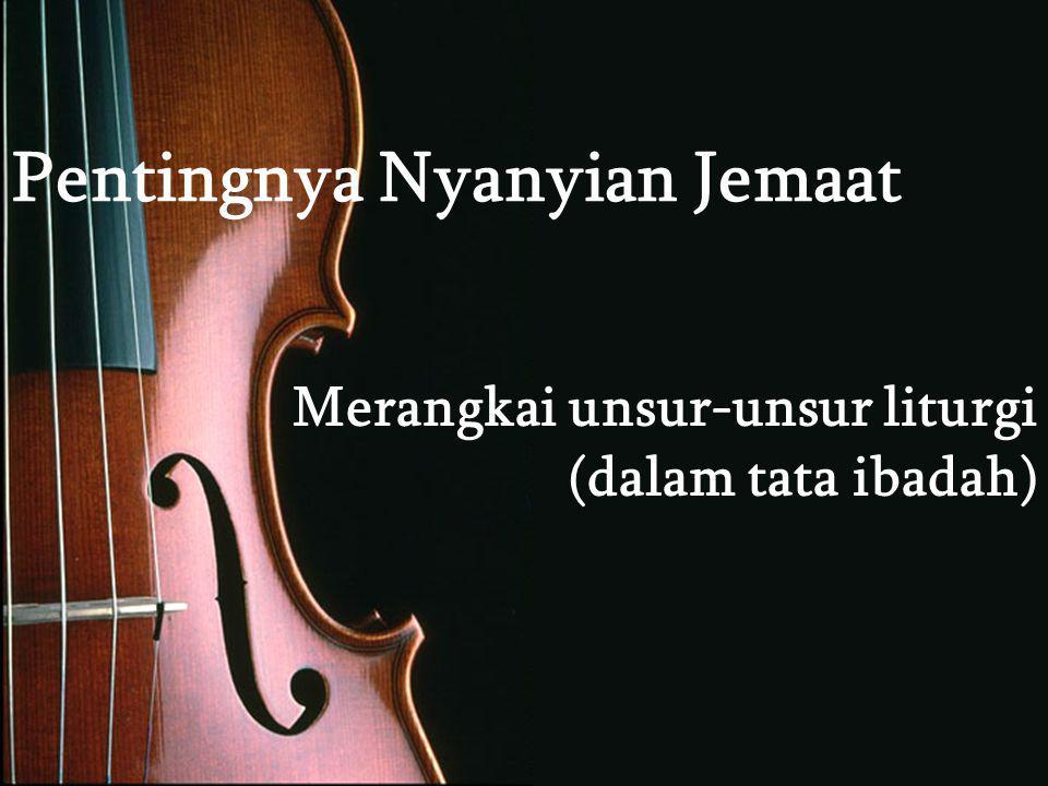 Pentingnya Nyanyian Jemaat