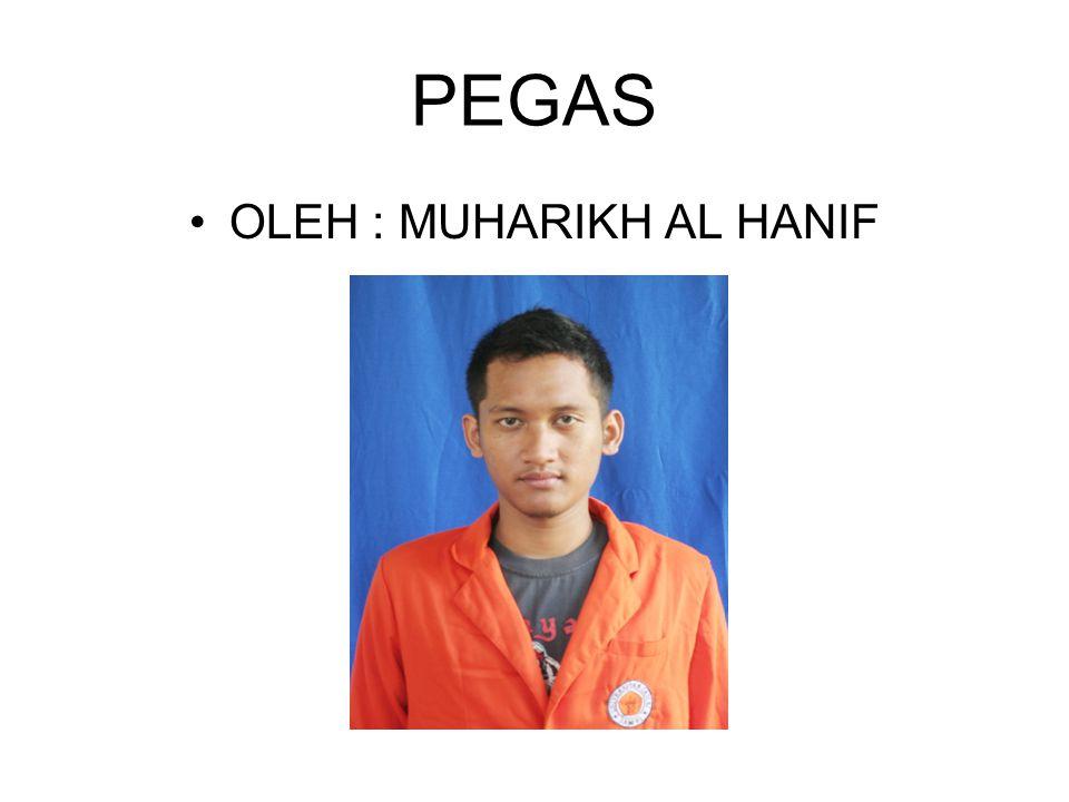 OLEH : MUHARIKH AL HANIF