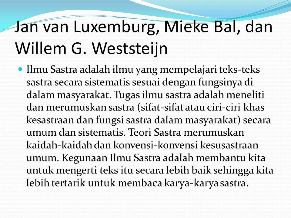 Jan van Luxemburg, Mieke Bal, dan Willem G. Weststeijn