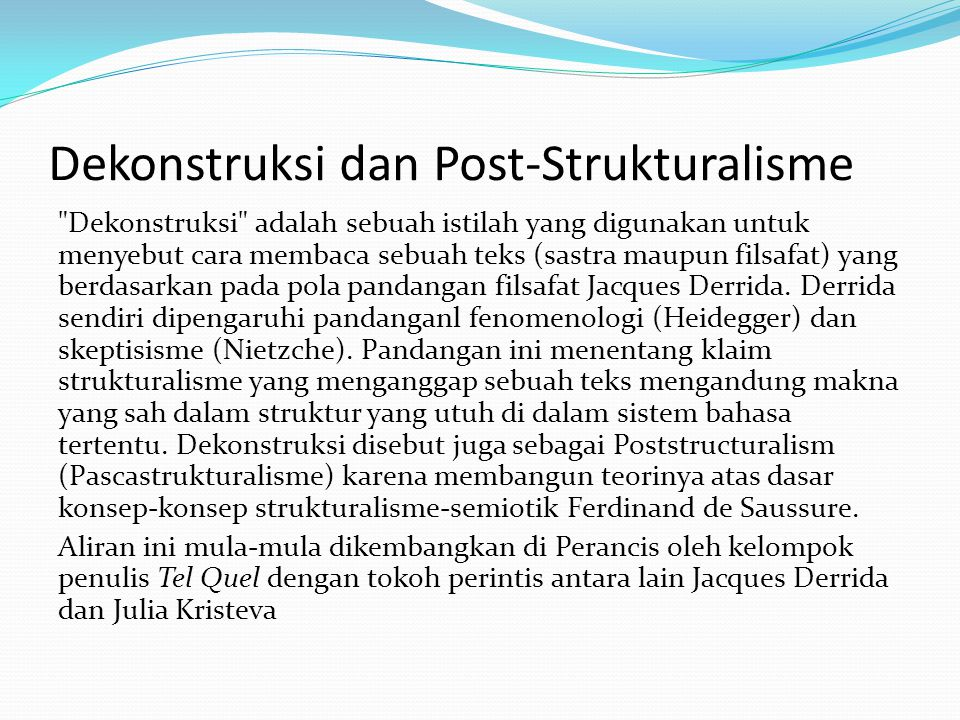 Dekonstruksi dan Post-Strukturalisme