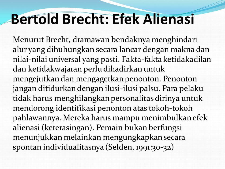 Bertold Brecht: Efek Alienasi