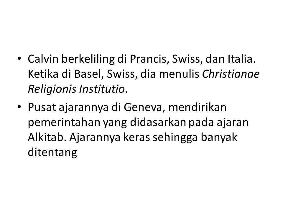 Calvin berkeliling di Prancis, Swiss, dan Italia