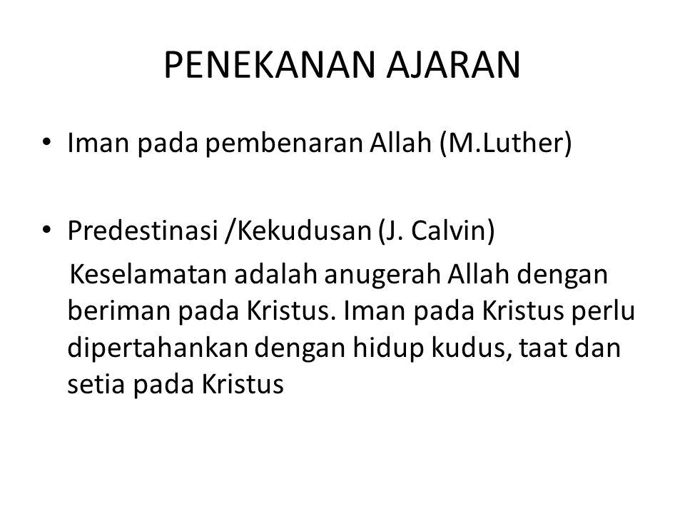 PENEKANAN AJARAN Iman pada pembenaran Allah (M.Luther)