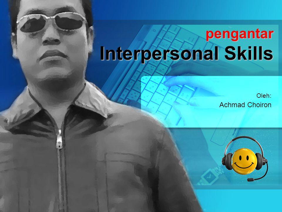 pengantar Interpersonal Skills