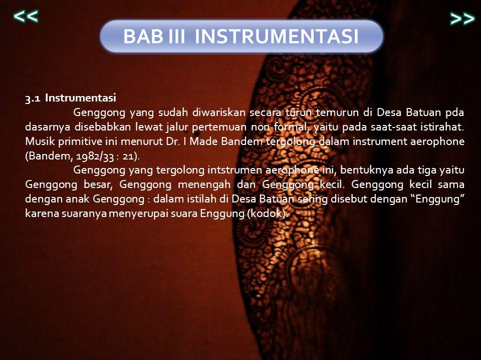 << >> BAB III INSTRUMENTASI 3.1 Instrumentasi