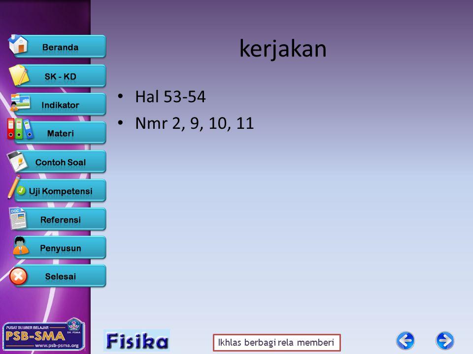 kerjakan Hal 53-54 Nmr 2, 9, 10, 11