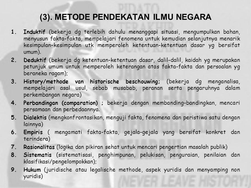(3). METODE PENDEKATAN ILMU NEGARA