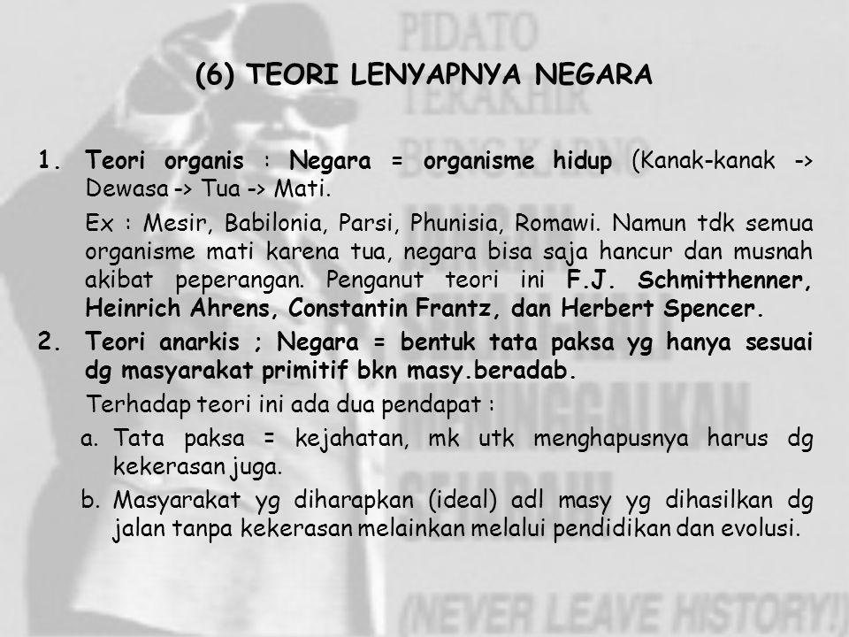 (6) TEORI LENYAPNYA NEGARA