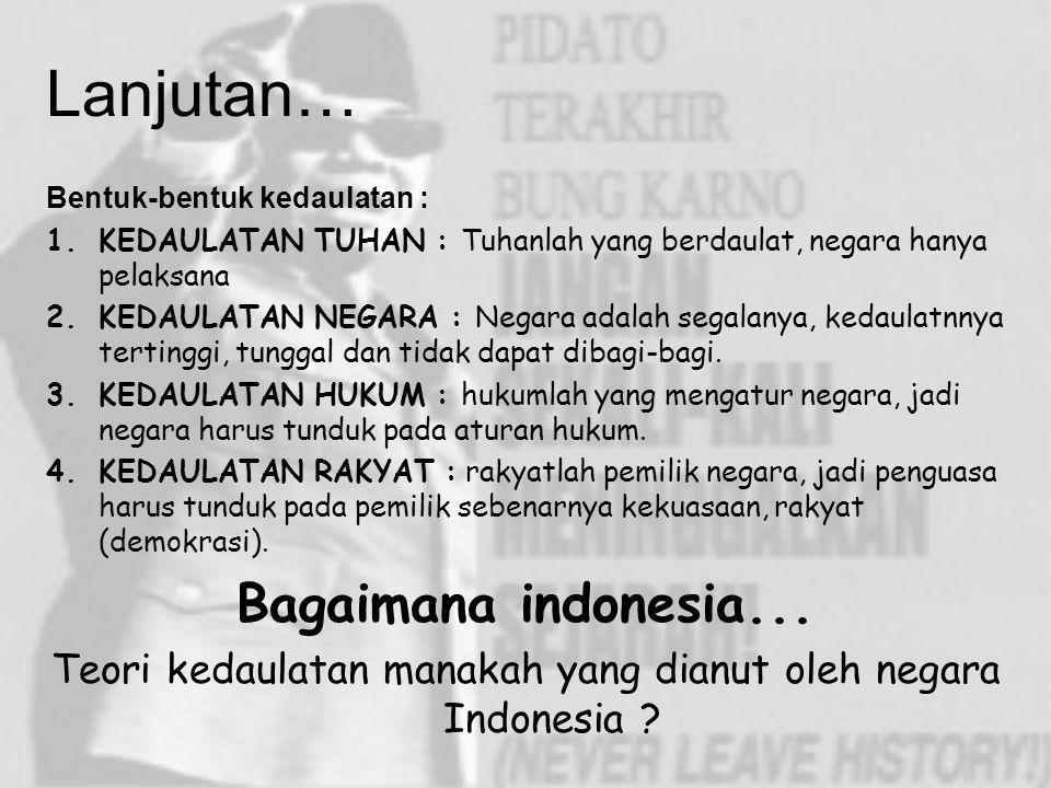 Teori kedaulatan manakah yang dianut oleh negara Indonesia