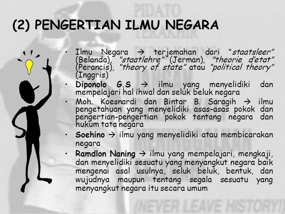 (2) PENGERTIAN ILMU NEGARA