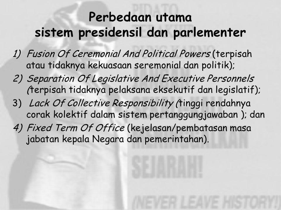 Perbedaan utama sistem presidensil dan parlementer