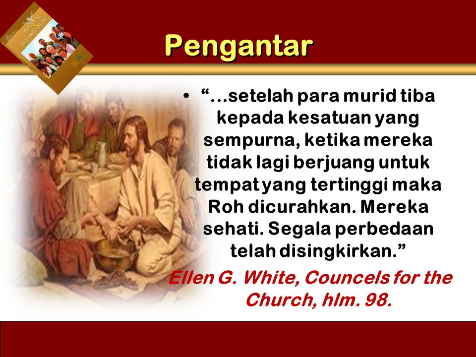 Ellen G. White, Councels for the Church, hlm. 98.