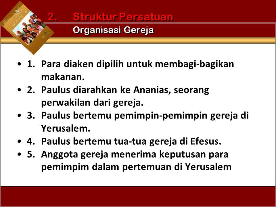 2. Struktur Persatuan Organisasi Gereja