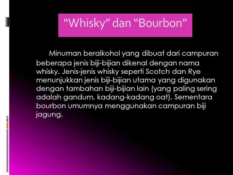 Whisky dan Bourbon