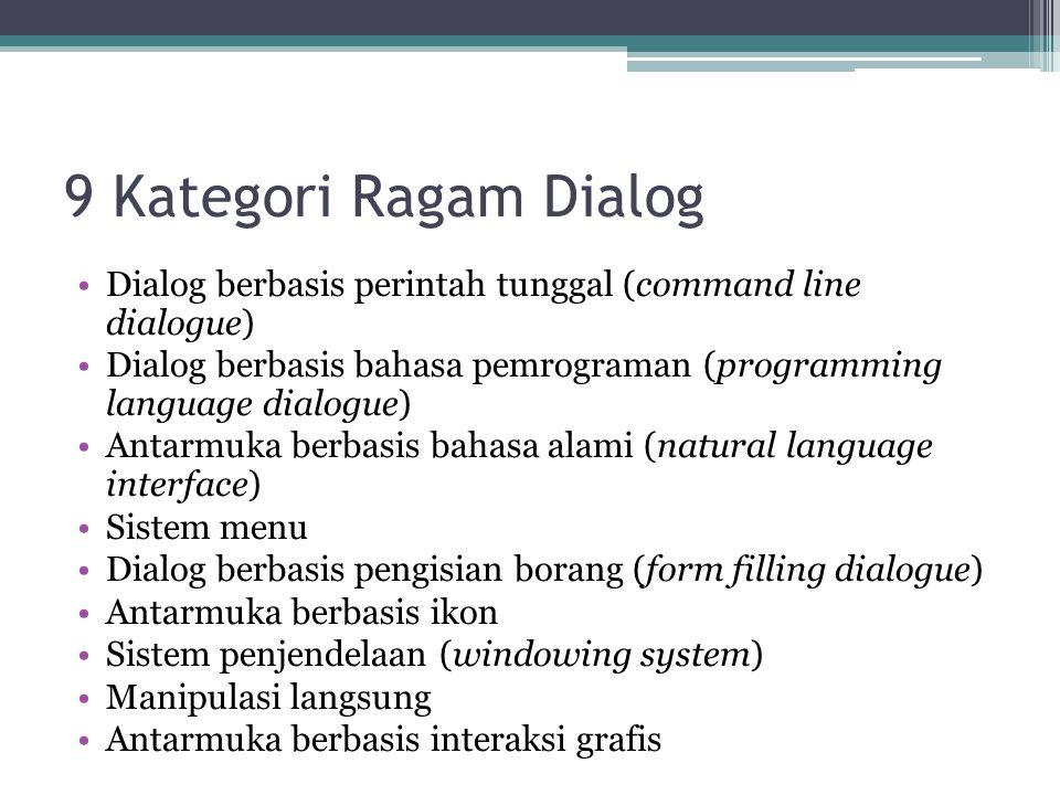 9 Kategori Ragam Dialog Dialog berbasis perintah tunggal (command line dialogue)