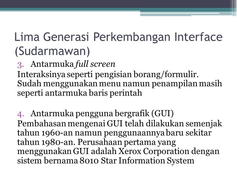 Lima Generasi Perkembangan Interface (Sudarmawan)