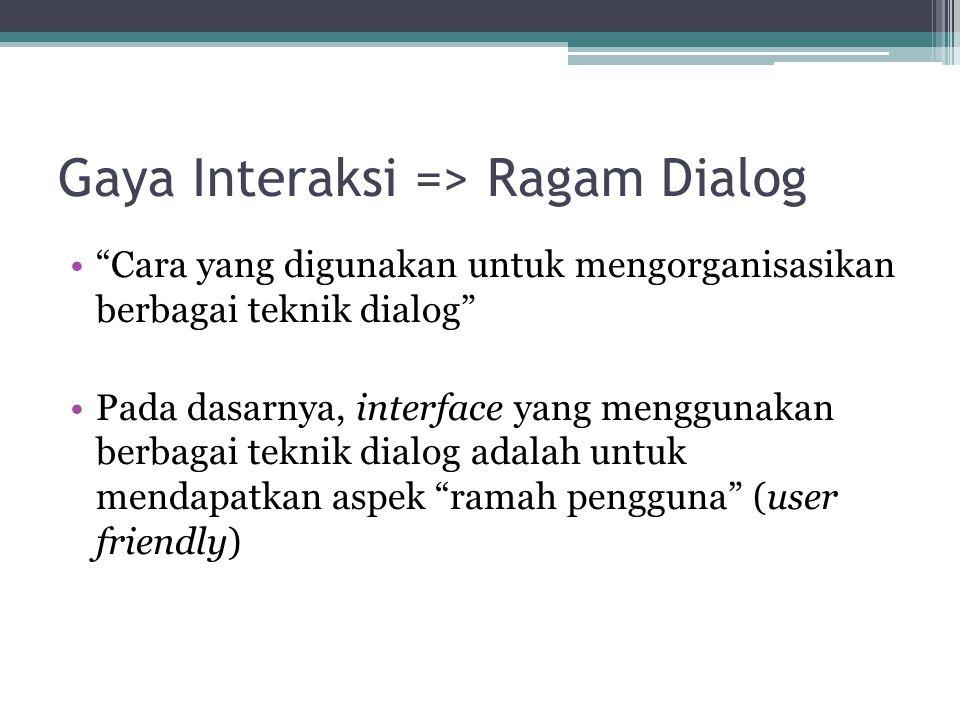Gaya Interaksi => Ragam Dialog
