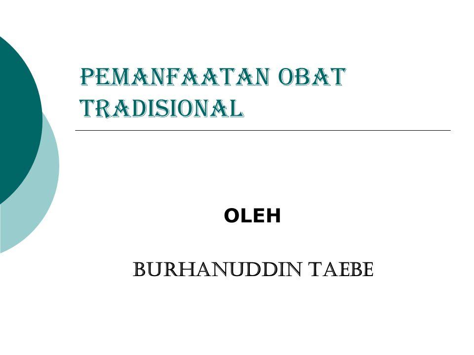 PEMANFAATAN OBAT TRADISIONAL