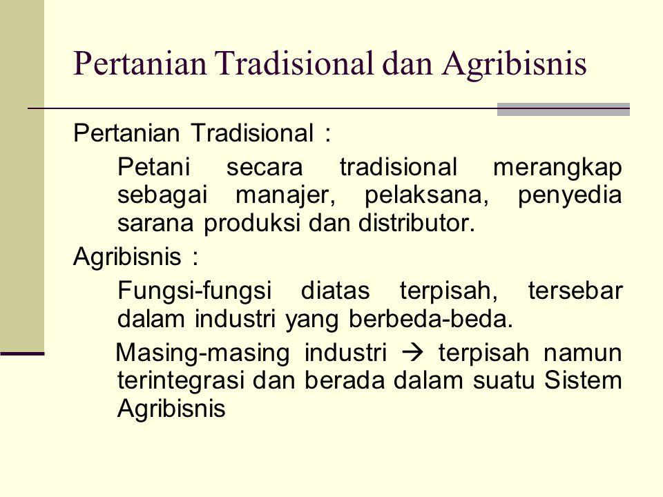 Pertanian Tradisional dan Agribisnis