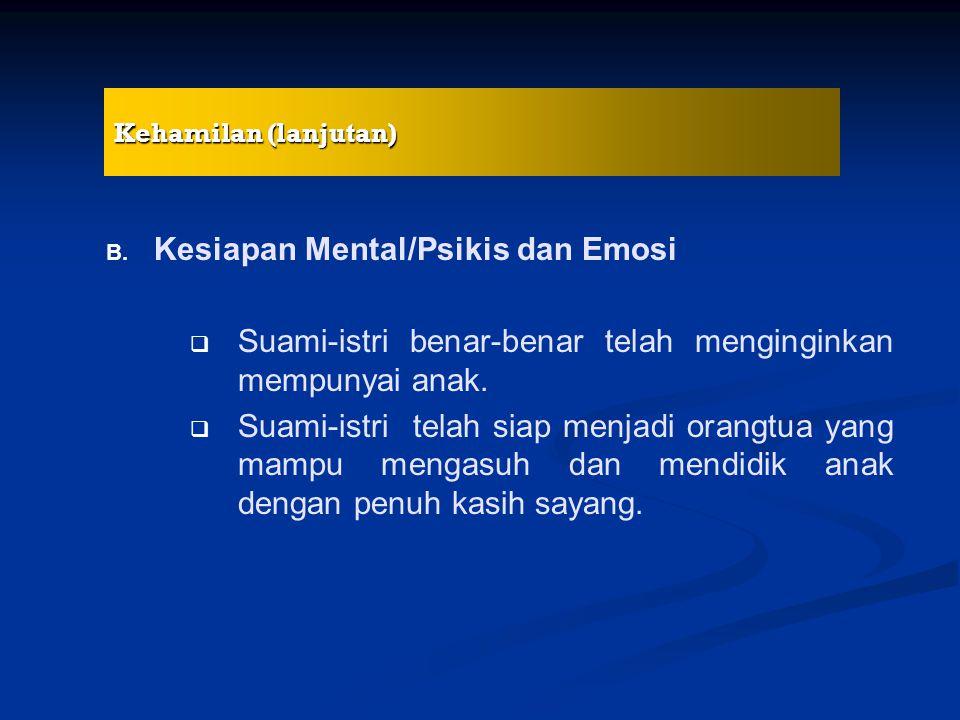 Kesiapan Mental/Psikis dan Emosi