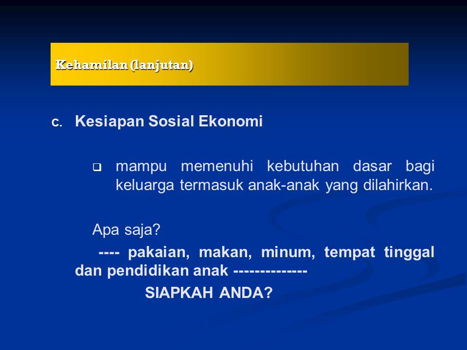 Kesiapan Sosial Ekonomi