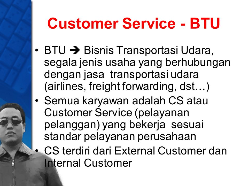 Customer Service - BTU