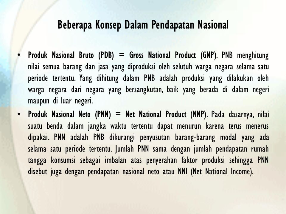 Beberapa Konsep Dalam Pendapatan Nasional