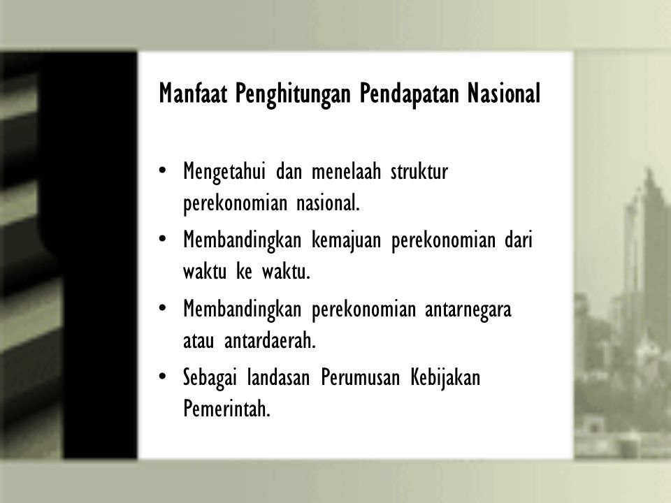 Manfaat Penghitungan Pendapatan Nasional