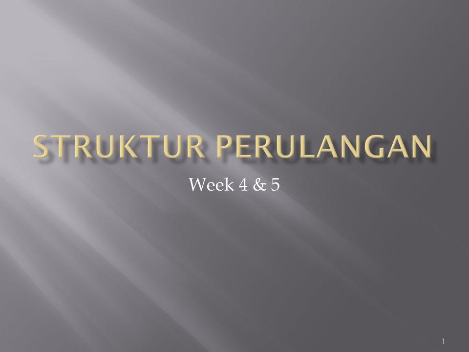 Struktur Perulangan Week 4 & 5