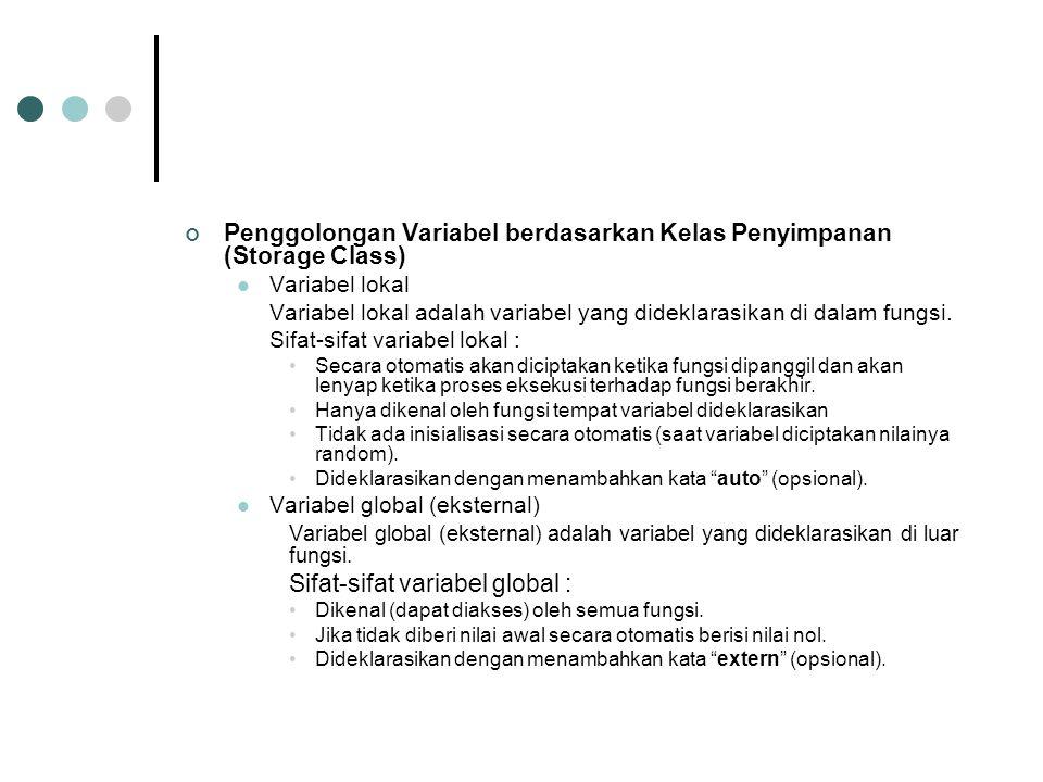 Penggolongan Variabel berdasarkan Kelas Penyimpanan (Storage Class)